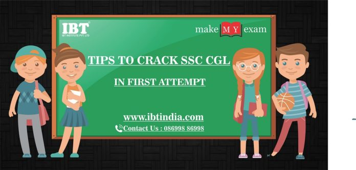 Tips to crack SSC CGL EXAM in the First Attempt